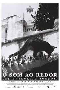 Assistir O Som ao Redor Online Grátis Dublado Legendado (Full HD, 720p, 1080p) | Kleber Mendonça Filho | 2012