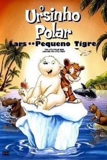 Assistir O Ursinho Polar: Lars e o Pequeno Tigre Online Grátis Dublado Legendado (Full HD, 720p, 1080p) | Thilo Rothkirch | 2002