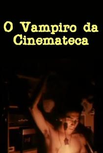 Assistir O Vampiro da Cinemateca Online Grátis Dublado Legendado (Full HD, 720p, 1080p) | Jairo Ferreira | 1977
