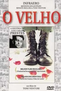 Assistir O Velho - A História de Luiz Carlos Prestes Online Grátis Dublado Legendado (Full HD, 720p, 1080p) | Toni Venturi | 1997