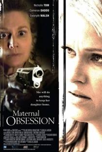 Assistir Obsessão Maternal Online Grátis Dublado Legendado (Full HD, 720p, 1080p) | Douglas Jackson | 2008
