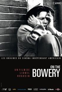Assistir On The Bowery Online Grátis Dublado Legendado (Full HD, 720p, 1080p) | Lionel Rogosin | 1956