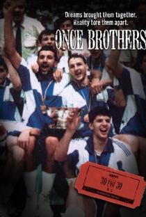 Assistir Once Brothers Online Grátis Dublado Legendado (Full HD, 720p, 1080p) | Michael Tolajian | 2010
