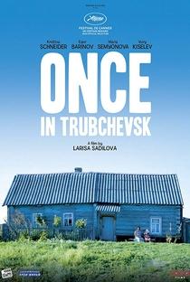 Assistir Once in Trubchevsk Online Grátis Dublado Legendado (Full HD, 720p, 1080p)   Larisa Sadilova   2019