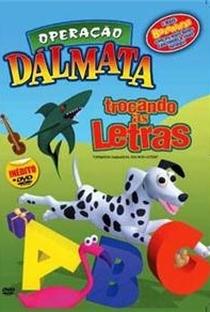 Assistir Operação Dálmata - Trocando as Letras Online Grátis Dublado Legendado (Full HD, 720p, 1080p) | Michael Schelp | 1998