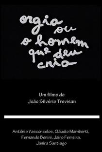 Assistir Orgia ou O Homem que Deu Cria Online Grátis Dublado Legendado (Full HD, 720p, 1080p)   João Silvério Trevisan   1970