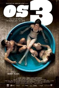 Assistir Os 3 Online Grátis Dublado Legendado (Full HD, 720p, 1080p) | Nando Olival | 2011