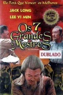 Assistir Os 7 Grandes Mestres Online Grátis Dublado Legendado (Full HD, 720p, 1080p)   Joseph Kuo   1977