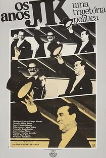 Assistir Os Anos JK - Uma Trajetória Política Online Grátis Dublado Legendado (Full HD, 720p, 1080p)   Silvio Tendler   1980