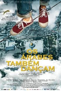 Assistir Os Árabes Também Dançam Online Grátis Dublado Legendado (Full HD, 720p, 1080p) | Eran Riklis | 2014