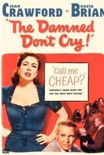 Assistir Os Desgraçados Não Choram Online Grátis Dublado Legendado (Full HD, 720p, 1080p) | Vincent Sherman | 1950