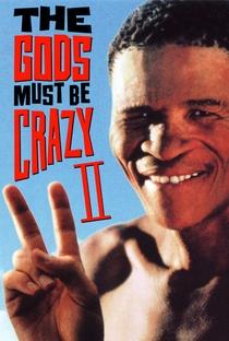 Assistir Os Deuses Devem Estar Loucos 2 Online Grátis Dublado Legendado (Full HD, 720p, 1080p)   Jamie Uys   1989