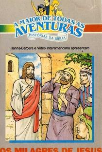 Assistir Os Milagres de Jesus - Os Grandes Heróis e Lendas da Bíblia Online Grátis Dublado Legendado (Full HD, 720p, 1080p) |  | 2004