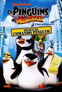 Assistir Os Pinguins de Madagascar Operação: Comando Pinguim Online Grátis Dublado Legendado (Full HD, 720p, 1080p) | Mark McCorkle