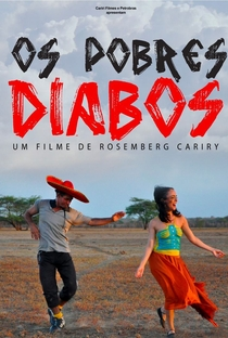 Assistir Os Pobres Diabos Online Grátis Dublado Legendado (Full HD, 720p, 1080p) | Rosemberg Cariry | 2013