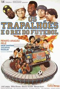 Assistir Os Trapalhões e o Rei do Futebol Online Grátis Dublado Legendado (Full HD, 720p, 1080p)   Carlos Manga   1986