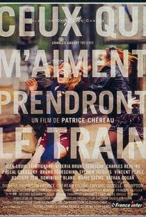 Assistir Os que me Amam Tomarão o Trem Online Grátis Dublado Legendado (Full HD, 720p, 1080p) | Patrice Chéreau | 1998