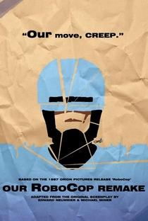 Assistir Our RoboCop Remake Online Grátis Dublado Legendado (Full HD, 720p, 1080p) | Aaron Moles