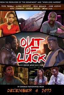 Assistir Out of Luck Online Grátis Dublado Legendado (Full HD, 720p, 1080p) | Niyi Akinmolayan | 2015