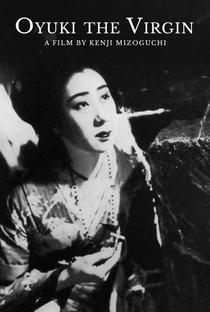 Assistir Oyuki, A Virgem Online Grátis Dublado Legendado (Full HD, 720p, 1080p) | Kenji Mizoguchi | 1935