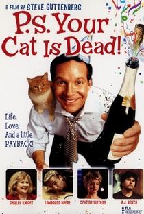 Assistir P.S. Your Cat Is Dead! Online Grátis Dublado Legendado (Full HD, 720p, 1080p) | Steve Guttenberg | 2002