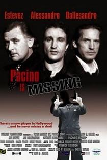 Assistir Pacino Is Missing Online Grátis Dublado Legendado (Full HD, 720p, 1080p) | Eric Galler | 2002
