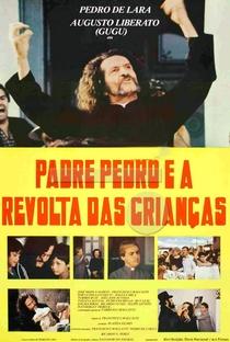 Assistir Padre Pedro e a Revolta das Crianças Online Grátis Dublado Legendado (Full HD, 720p, 1080p) | Francisco Cavalcanti | 1984