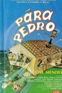 Assistir Pára, Pedro! Online Grátis Dublado Legendado (Full HD, 720p, 1080p) | Pereira Dias | 1969