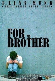 Assistir Para o Meu Irmão Online Grátis Dublado Legendado (Full HD, 720p, 1080p) | Brian Bang | 2014