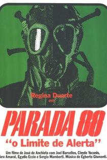 Assistir Parada 88 - O Limite de Alerta Online Grátis Dublado Legendado (Full HD, 720p, 1080p) | José de Anchieta | 1977
