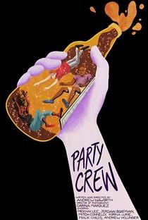 Assistir Party Crew Online Grátis Dublado Legendado (Full HD, 720p, 1080p) | Andrew Haworth | 2018