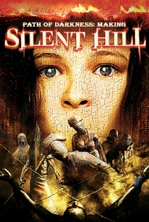 Assistir Path of Darkness: Making 'Silent Hill' Online Grátis Dublado Legendado (Full HD, 720p, 1080p) | Chris Sikorowski | 2006