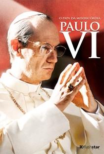Assistir Paulo VI - O papa da misericórdia Online Grátis Dublado Legendado (Full HD, 720p, 1080p)   Fabrizio Costa   2008