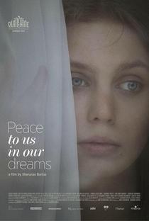 Assistir Paz Para Nós em Nossos Sonhos Online Grátis Dublado Legendado (Full HD, 720p, 1080p) | Sharunas Bartas | 2015