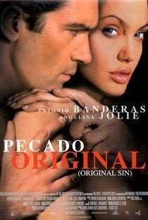Assistir Pecado Original Online Grátis Dublado Legendado (Full HD, 720p, 1080p)   Michael Cristofer   2001