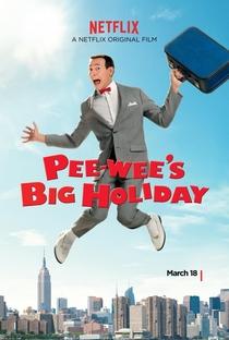 Assistir Pee-wee's Big Holiday Online Grátis Dublado Legendado (Full HD, 720p, 1080p) | John Lee (V) | 2016