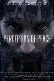 Assistir Perception of Peace Online Grátis Dublado Legendado (Full HD, 720p, 1080p)   Dave Ardito