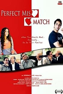 Assistir Perfect Mismatch Online Grátis Dublado Legendado (Full HD, 720p, 1080p)   Ajmal Zaheer Ahmad   2009