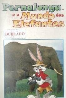 Assistir Pernalonga e o Mundo dos Elefantes Online Grátis Dublado Legendado (Full HD, 720p, 1080p) |  | 1997