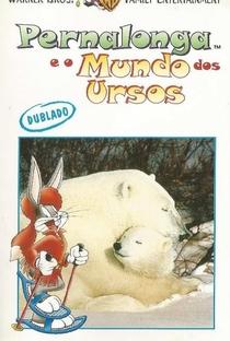 Assistir Pernalonga e o Mundo dos Ursos Online Grátis Dublado Legendado (Full HD, 720p, 1080p) |  | 1997