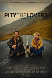 Assistir Pity the Lovers Online Grátis Dublado Legendado (Full HD, 720p, 1080p) | Maximilian Hult | 2018