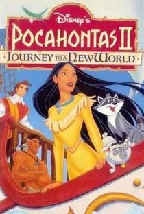 Assistir Pocahontas 2: Uma Jornada para o Novo Mundo Online Grátis Dublado Legendado (Full HD, 720p, 1080p)   Bradley Raymond