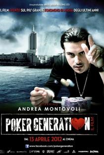 Assistir Poker Generation Online Grátis Dublado Legendado (Full HD, 720p, 1080p) | Gianluca Mingotto | 2012