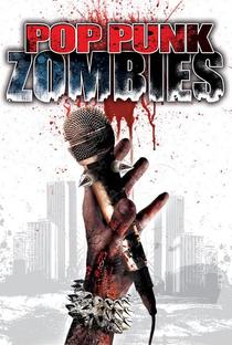 Assistir Pop Punk Zombies Online Grátis Dublado Legendado (Full HD, 720p, 1080p) | Steve Dayton | 2011