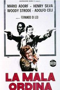 Assistir Por Ordem da Cosa Nostra Online Grátis Dublado Legendado (Full HD, 720p, 1080p) | Fernando Di Leo | 1972