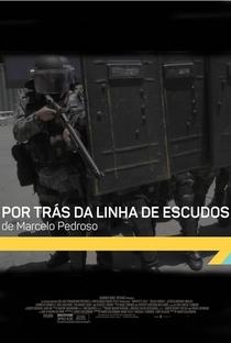 Assistir Por Trás da Linha de Escudos Online Grátis Dublado Legendado (Full HD, 720p, 1080p) | Marcelo Pedroso | 2017