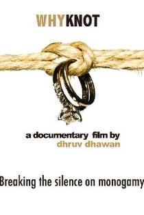 Assistir Por que Não? Quebrando o silêncio sobre a Monogamia Online Grátis Dublado Legendado (Full HD, 720p, 1080p) | Dhruv Dhawan | 2014