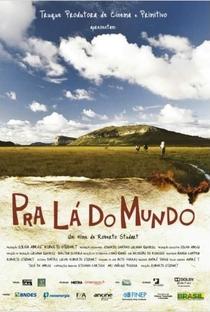Assistir Pra Lá do Mundo Online Grátis Dublado Legendado (Full HD, 720p, 1080p)   Roberto Studart   2012