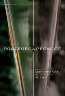 Assistir Prazeres & Pecados Online Grátis Dublado Legendado (Full HD, 720p, 1080p) | Leonardo Brant | 2014
