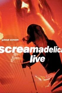 Assistir Primal Scream – Screamadelica Live Online Grátis Dublado Legendado (Full HD, 720p, 1080p) | George Scott (V) | 2011